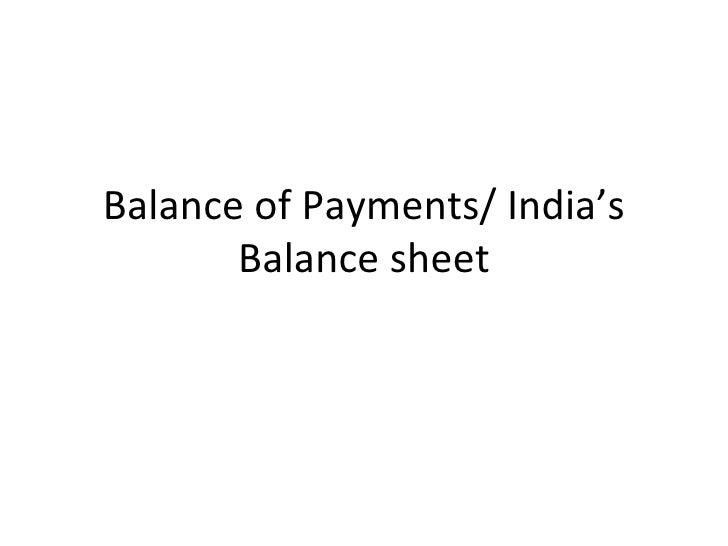 Balance of Payments/ India's Balance sheet