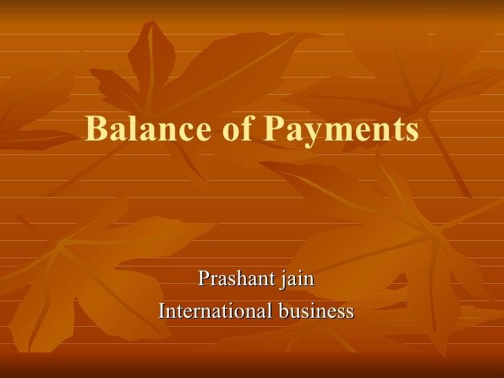 Balance of Payments Prashant jain International business