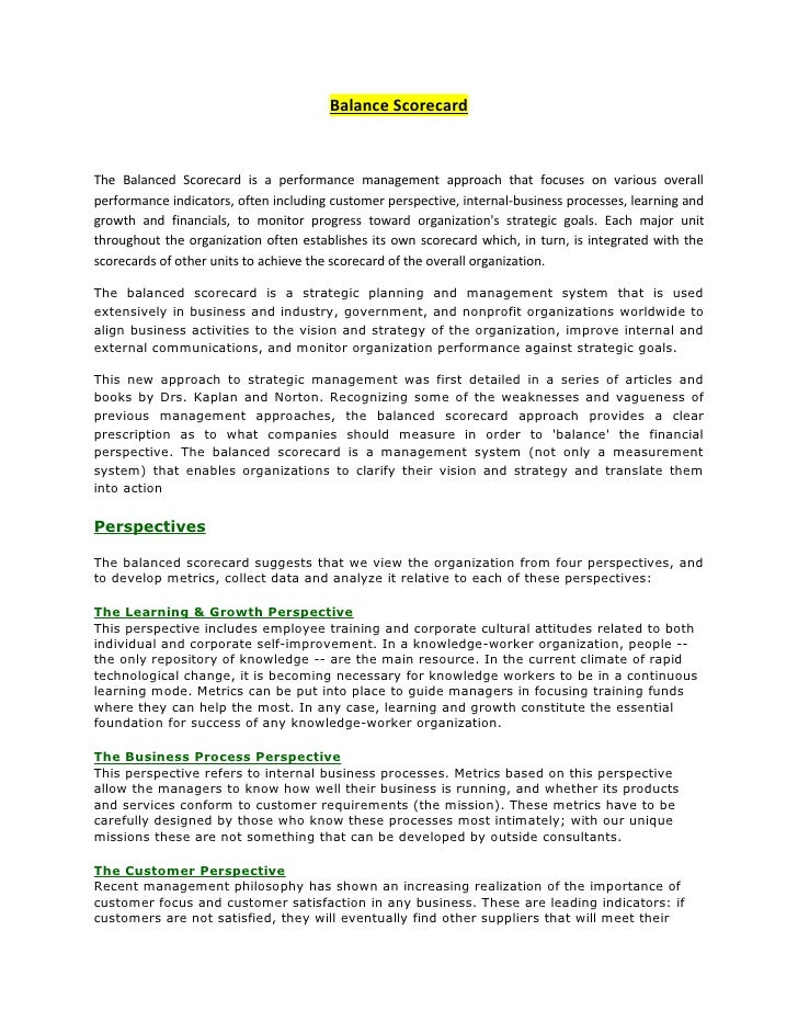 Balance Scorecard    The Balanced Scorecard is a performance management approach that focuses on various overall performan...