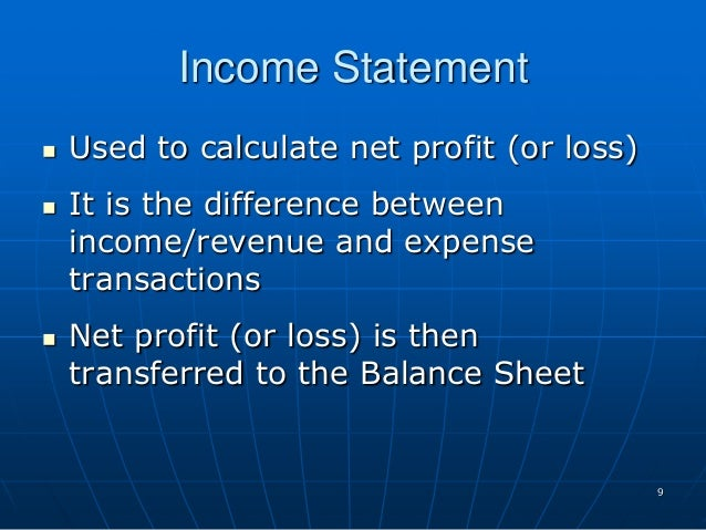 balance sheet and net income essay Balance sheet and income statement commentary essay organizations need to keep a close eye on their finances they need to know from where the money is coming and where it is going.