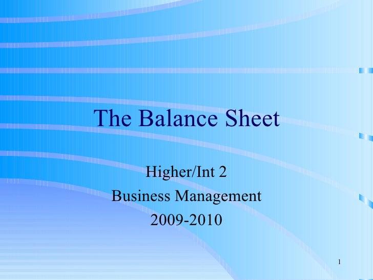 The Balance Sheet Higher/Int 2 Business Management 2009-2010