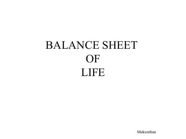 BALANCE SHEETOFLIFEMukunthan