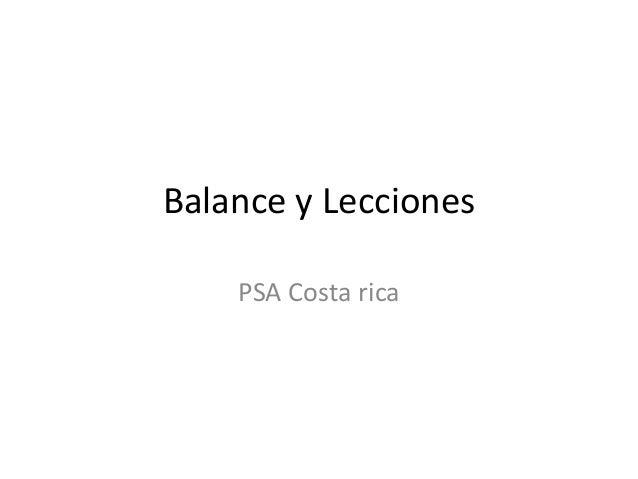 Balance y Lecciones    PSA Costa rica