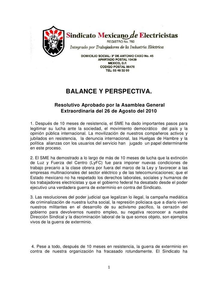 BALANCE Y PERSPECTIVA.               Resolutivo Aprobado por la Asamblea General                Extraordinaria del 26 de A...