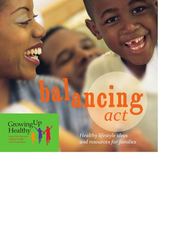 b a lancing               act    Healthy lifestyle ideas    and resources for families