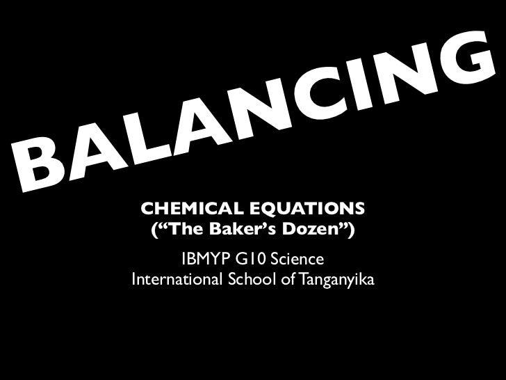 "C ING   LA           NBA CHEMICAL EQUATIONS    (""The Baker's Dozen"")         IBMYP G10 Science  International School of Ta..."