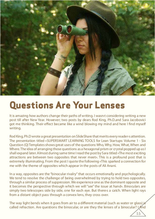 15 Questions Are Your Lenses It is amazing how authors change their paths of writing. I wasn›t considering writing a new p...