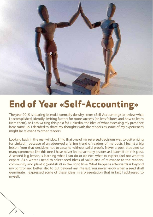 8 End of Year «Self-Accounting» The year 2015 is nearing its end. I normally do why I term «Self-Accounting» to review wha...