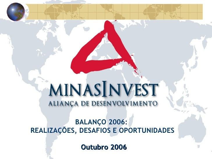 Outubro 2006 BALANÇO 2006:  REALIZAÇÕES, DESAFIOS E OPORTUNIDADES
