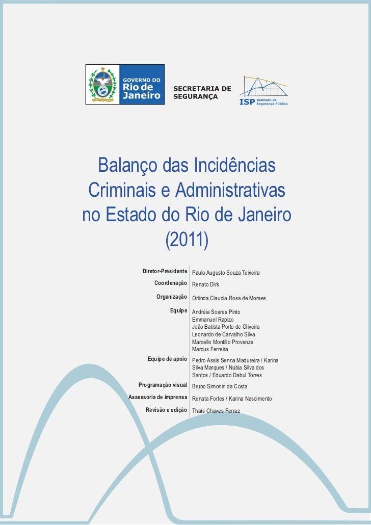 Balanço Anual 2011  Balanço das Incidências Criminais e Administrativasno Estado do Rio de Janeiro           (2011)       ...
