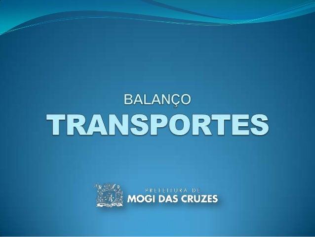 SISTEMADE TRANSPORTE COLETIVO Regularização do Sistema Em janeiro de 2009, foi reincidido o contrato com uma das empresas...