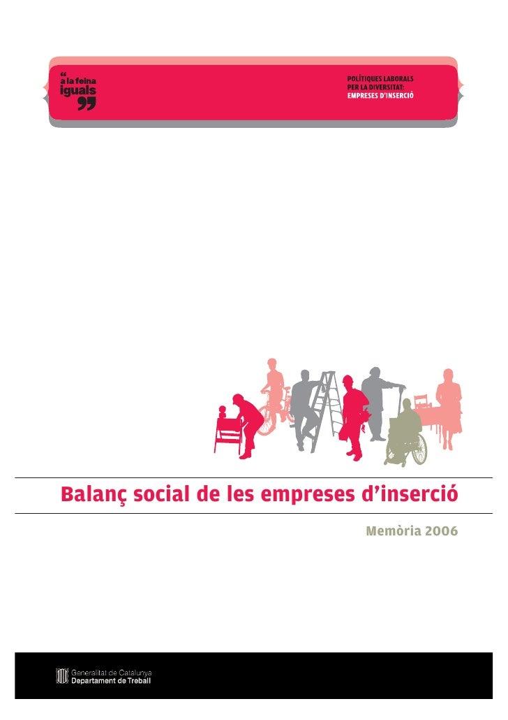 Balanç social de les empreses d'inserció                                Memòria 2006                                1