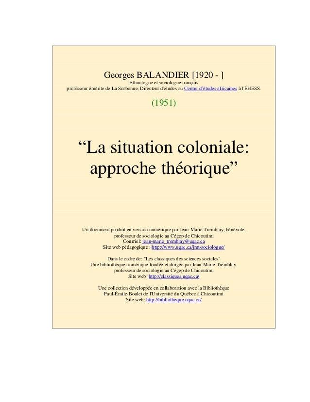 Georges BALANDIER [1920 - ] Ethnologue et sociologue français professeur émérite de La Sorbonne, Directeur d'études au Cen...