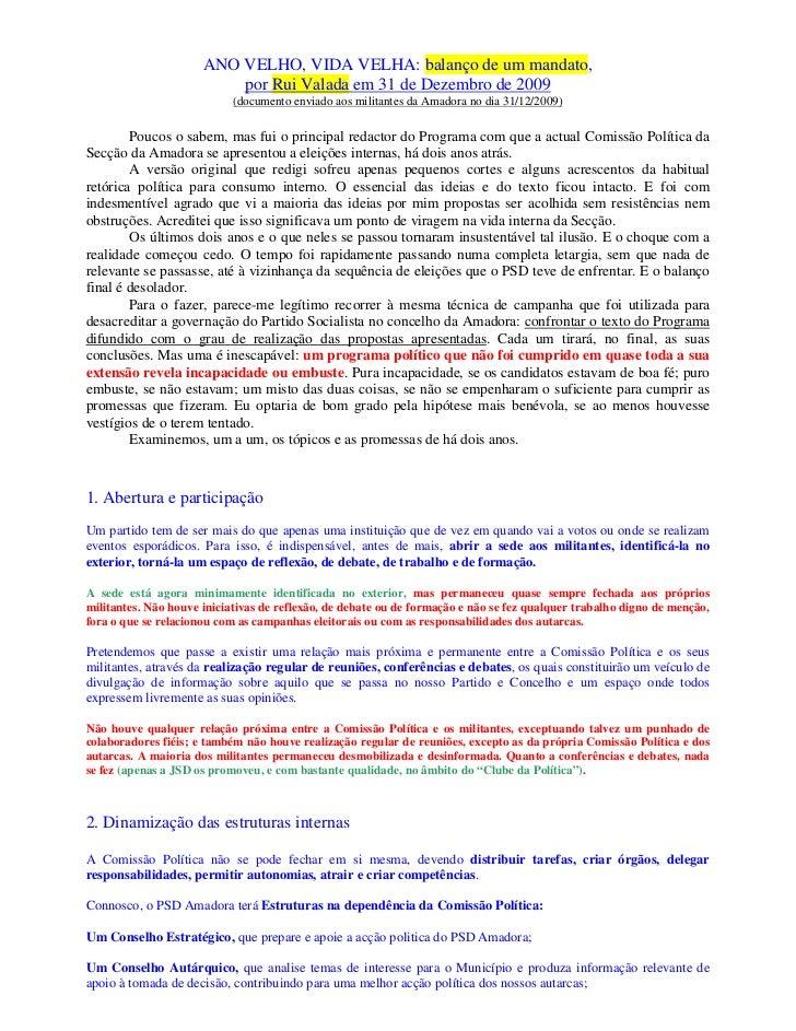 ANO VELHO, VIDA VELHA: balanço de um mandato,                          por Rui Valada em 31 de Dezembro de 2009           ...