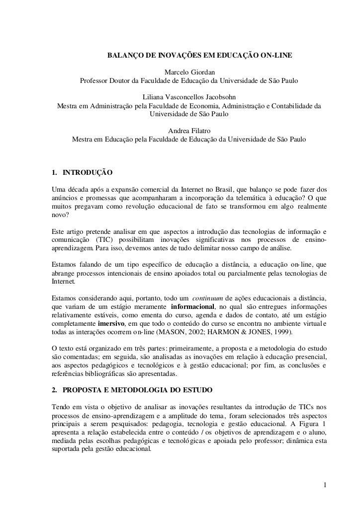 BALANÇO DE INOVAÇÕES EM EDUCAÇÃO ON-LINE                                    Marcelo Giordan         Professor Doutor da Fa...