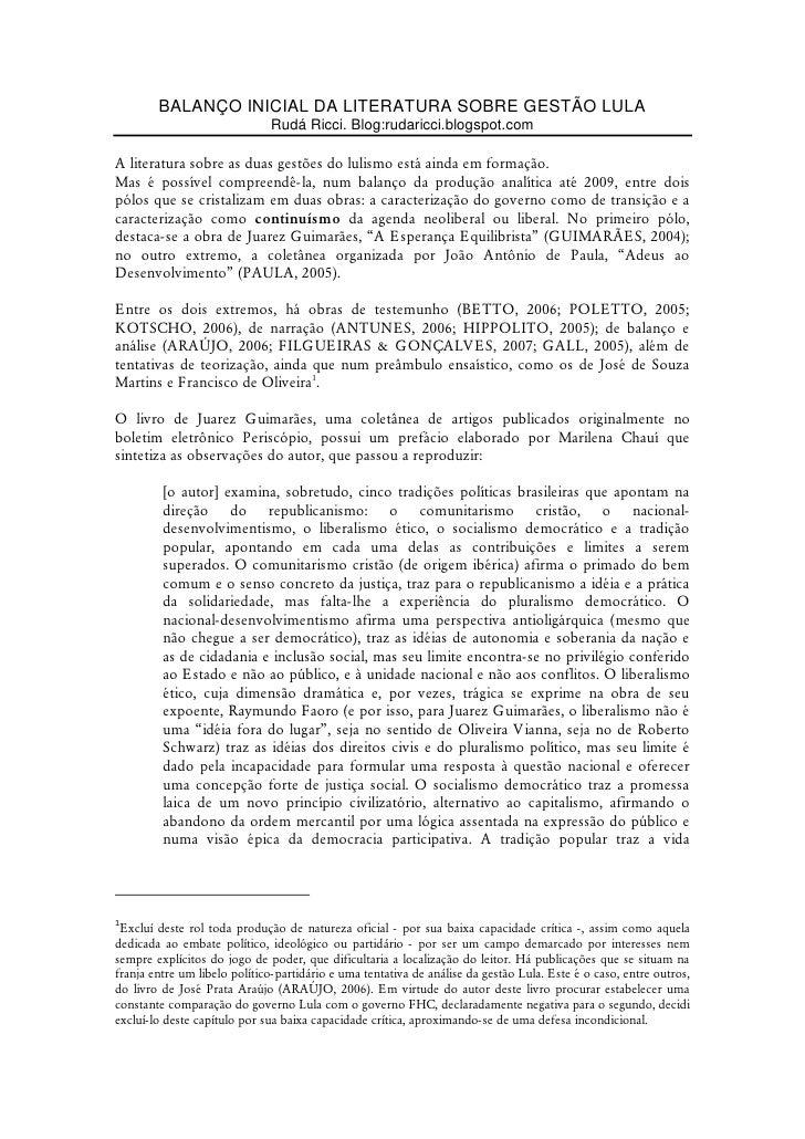 BALANÇO INICIAL DA LITERATURA SOBRE GESTÃO LULA                                Rudá Ricci. Blog:rudaricci.blogspot.com  A ...