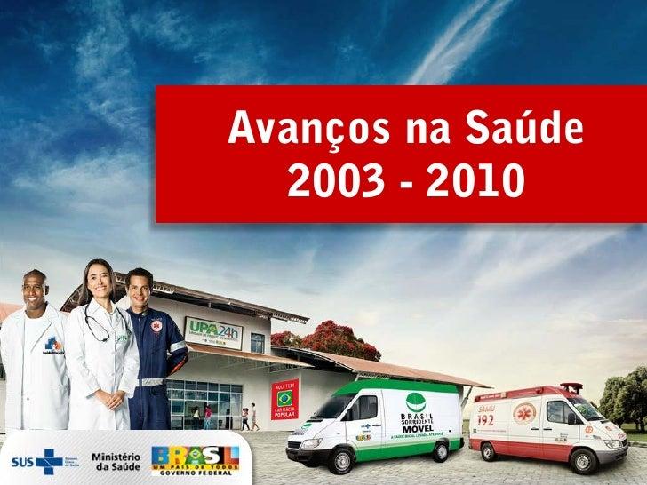 Balanço Ministério da Saúde 2010
