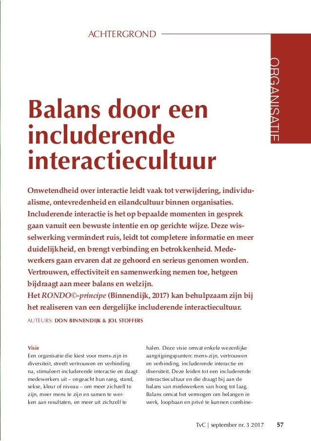 TvC | september nr. 3 2017 57 Balans door een includerende interactiecultuur Onwetendheid over interactie leidt vaak tot v...