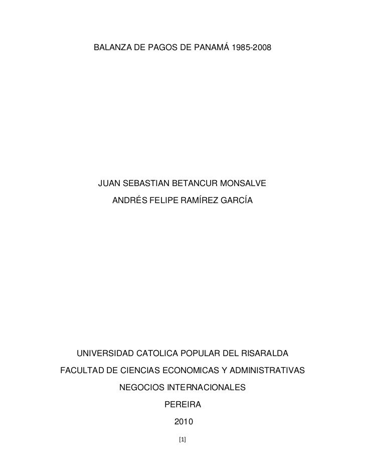 BALANZA DE PAGOS DE PANAMÁ 1985-2008       JUAN SEBASTIAN BETANCUR MONSALVE          ANDRÉS FELIPE RAMÍREZ GARCÍA   UNIVER...