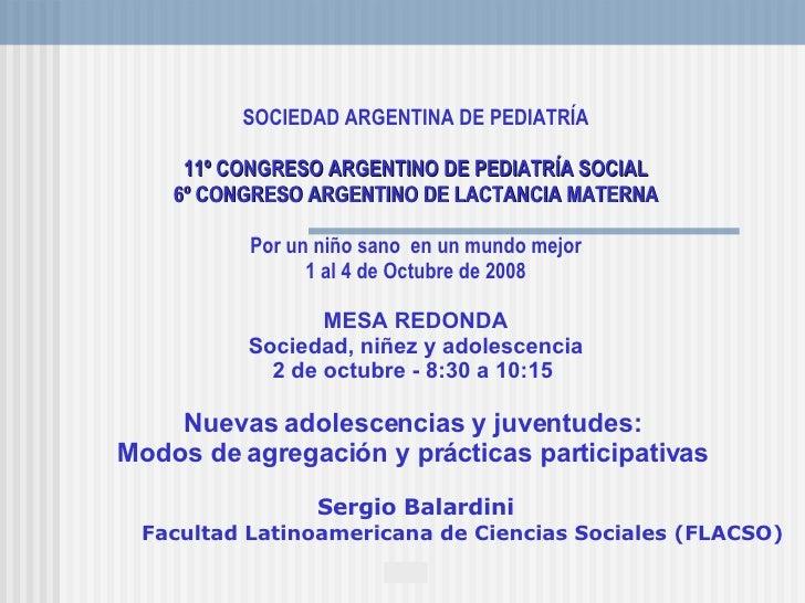 SOCIEDAD ARGENTINA DE PEDIATRÍA  11º CONGRESO ARGENTINO DE PEDIATRÍA SOCIAL 6º CONGRESO ARGENTINO DE LACTANCIA MATERNA Po...
