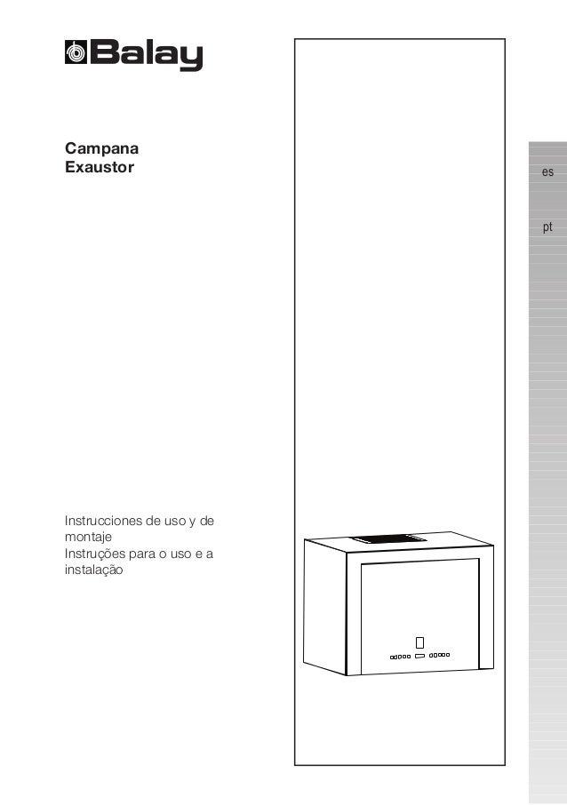 es pt  Instrucciones de uso y de montaje  Instruções para o uso e a instalação  Campana  Exaustor