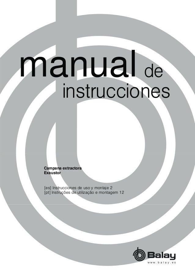 PDQXDO [es] Instrucciones de uso y montaje 2 [pt] Instruções de utilização e montagem 12 Campana extractora Exaustor