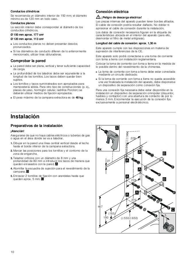 10 Conductos cilíndricos Se recomienda un diámetro interior de 150 mm; el diámetro mínimo es de 120 mm en todo caso. Condu...