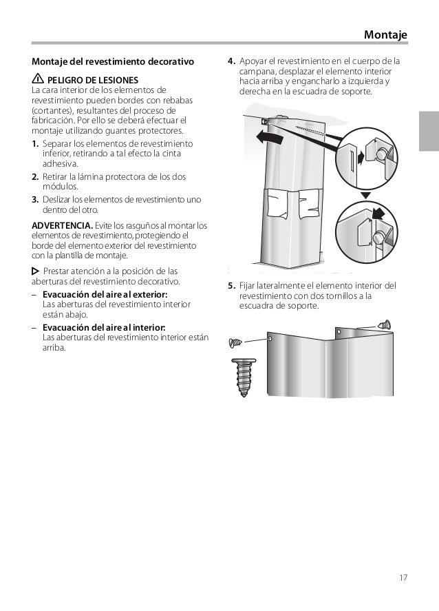 17 4. Apoyar el revestimiento en el cuerpo de la campana, desplazar el elemento interior hacia arriba y engancharlo a izqu...