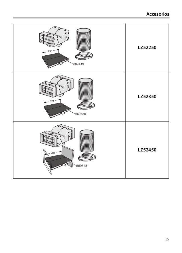35 Accesorios LZ52250 LZ52350 LZ52450 669419 236 669659 321 669648 281
