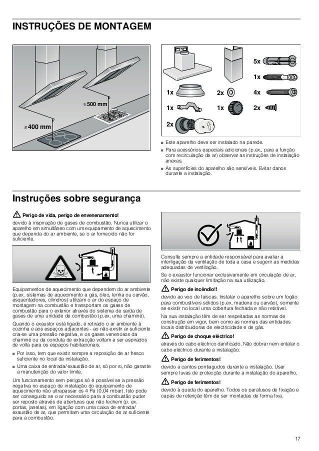 18 Instalação Dimensões do tubo Nota: O fabricante do aparelho não se responsabiliza por reclamações que resultem do percu...