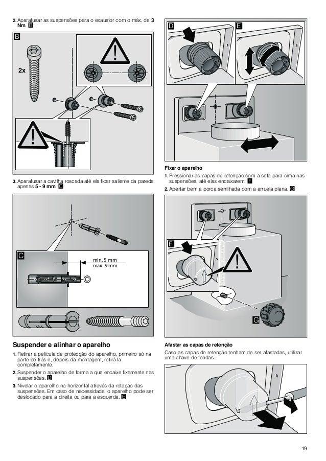 20 Fixar a ligação dos tubos Nota: Se for utilizado um tubo de alumínio, alisar primeiro a área de ligação. Tubo de exaust...