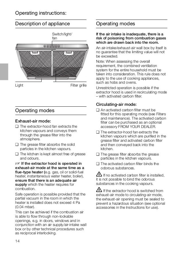 14 Description of appliance Operating instructions: Operating modes Exhaust-air mode: ❑ The extractor-hood fan extracts th...