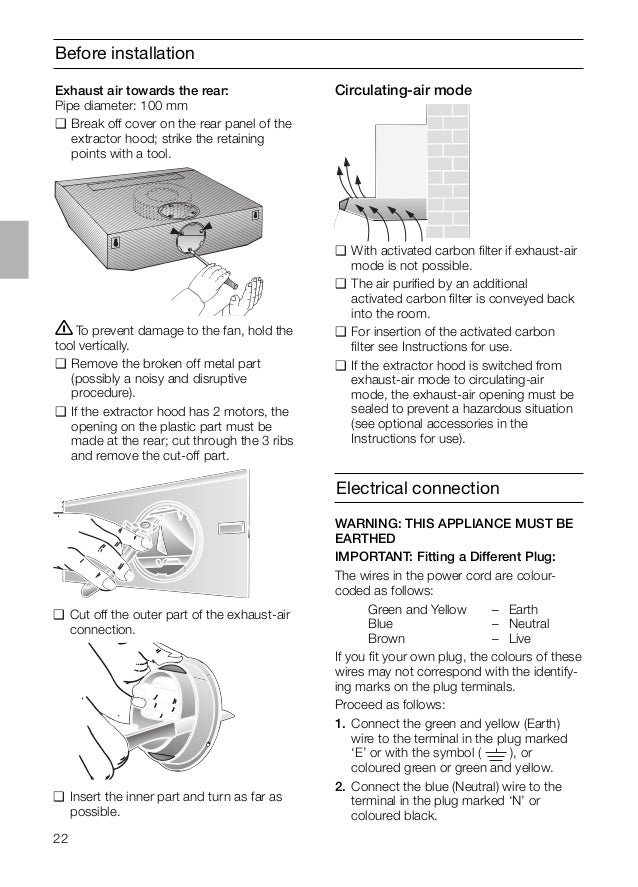22 Before installation ṇTo prevent damage to the fan, hold the tool vertically. ❑ Remove the broken off metal part (possib...