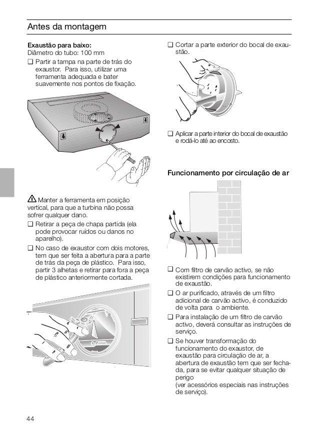 44 Antes da montagem ṇManter a ferramenta em posição vertical, para que a turbina não possa sofrer qualquer dano. ❑ Retira...