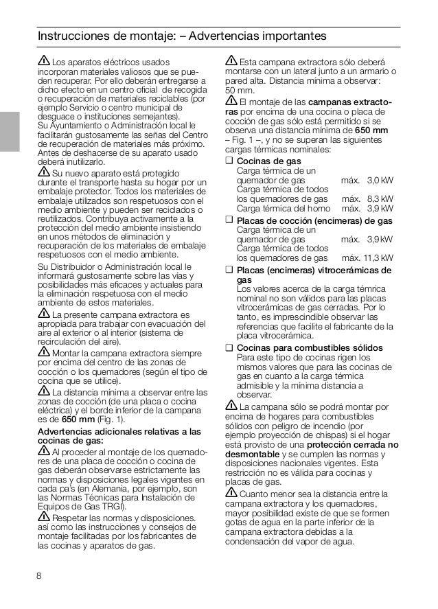8 Instrucciones de montaje: – Advertencias importantes ṇEsta campana extractora sólo deberá montarse con un lateral junto ...