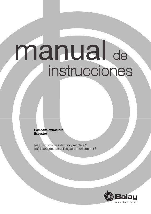 [es] Instrucciones de uso y montaje 3 [pt] Instruções de utilização e montagem 13 Campana extractora Exaustor