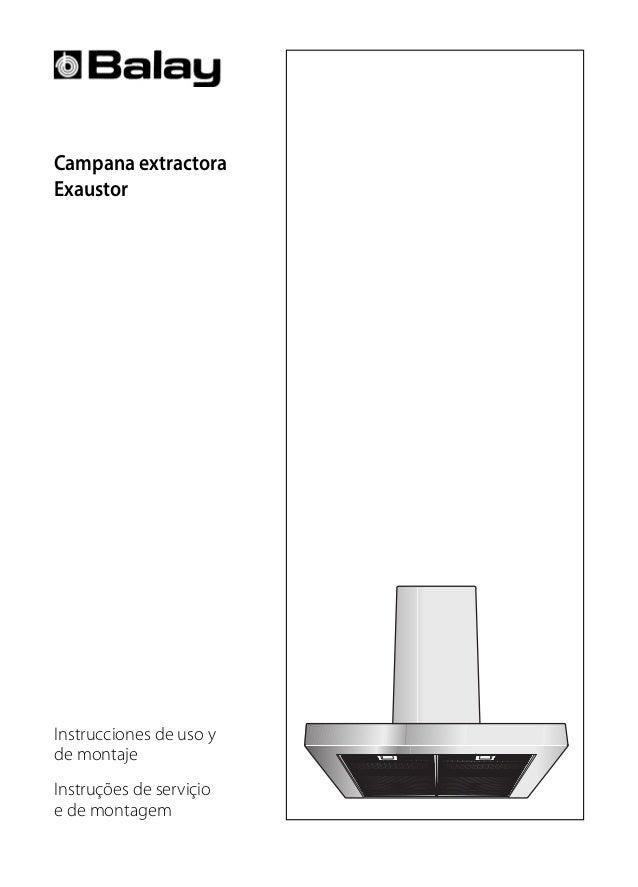 Campana extractora Exaustor Instrucciones de uso y de montaje Instruções de serviçio e de montagem