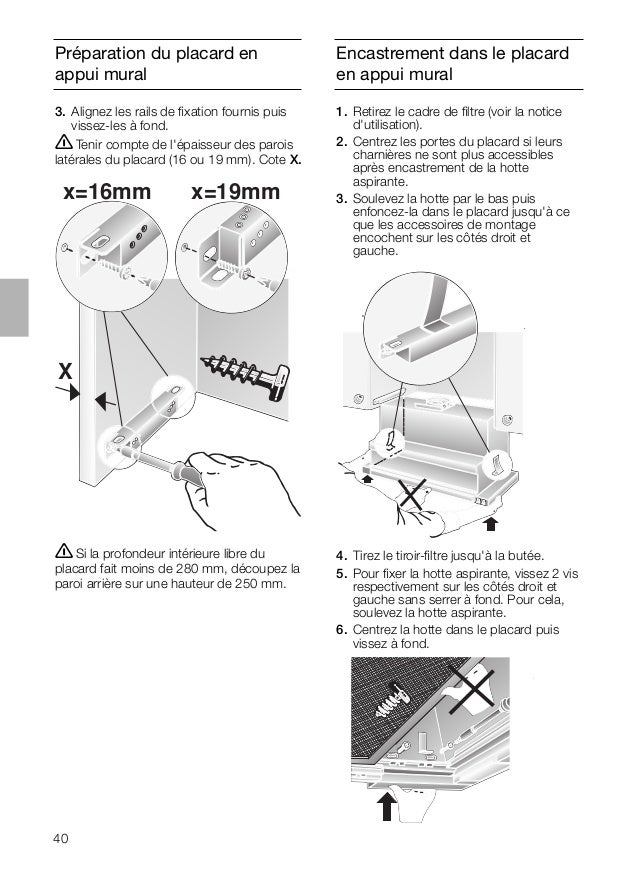 40 Préparation du placard en appui mural Encastrement dans le placard en appui mural 3. Alignez les rails de fixation fourn...