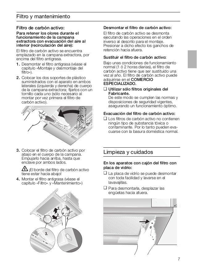 7 Filtro y mantenimiento 3. Colocar el filtro de carbón activo por abajo en el cuerpo de la campana. Empujarlo hacia arriba...