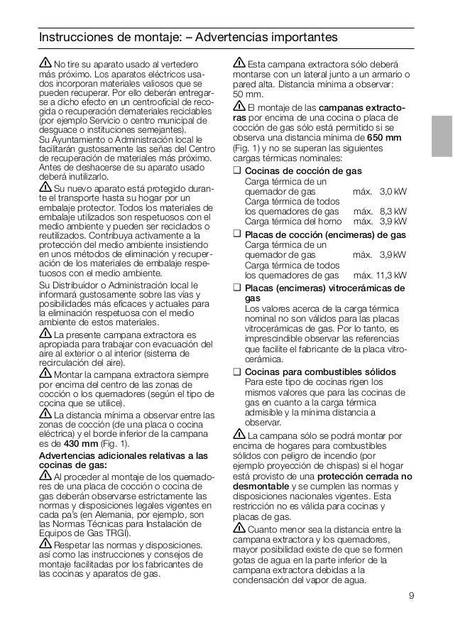 9 Instrucciones de montaje: – Advertencias importantes ṇEsta campana extractora sólo deberá montarse con un lateral junto ...