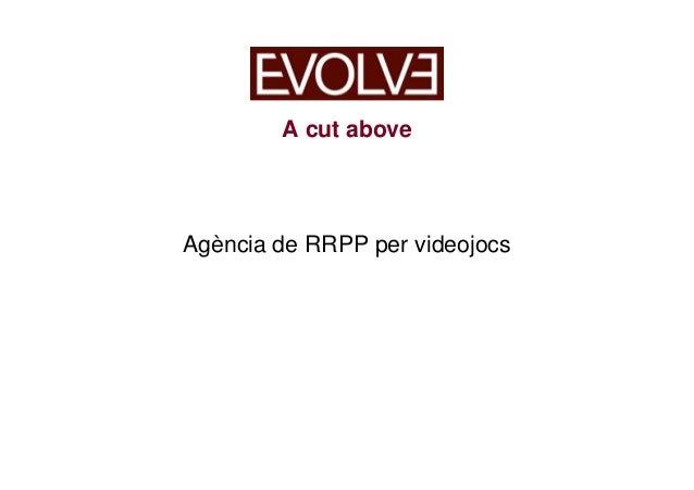 A cut above Agència de RRPP per videojocs
