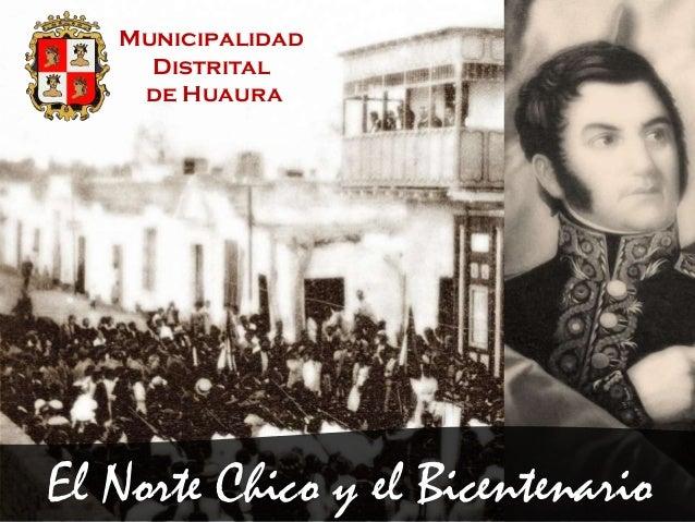 MunicipalidadDistritalde HuauraEl Norte Chico y el Bicentenario