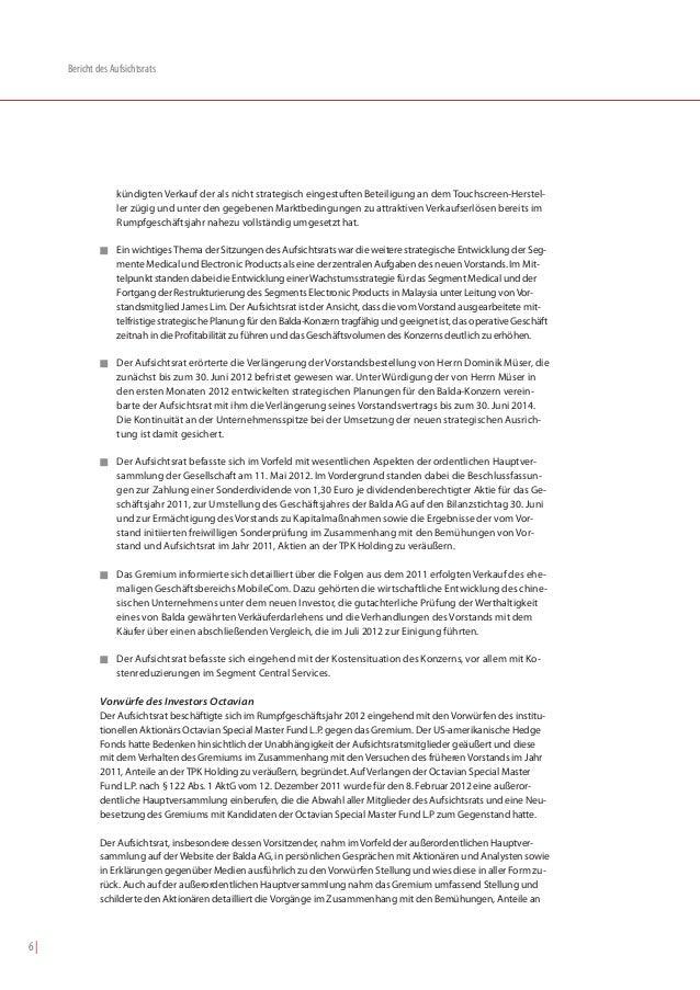 Bericht des Aufsichtsrats                  kündigten Verkauf der als nicht strategisch eingestuften Beteiligung an dem Tou...
