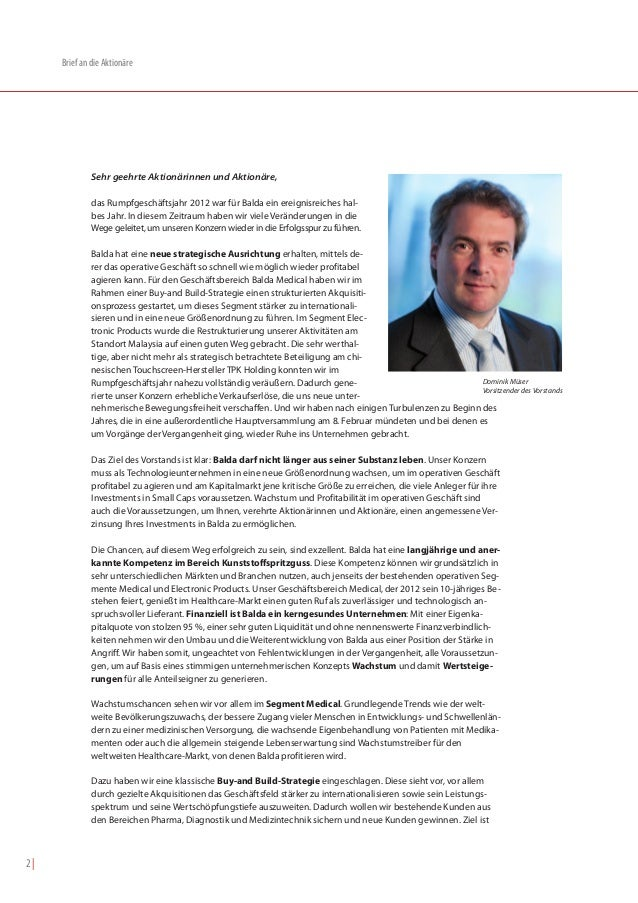 Brief an die Aktionäre              Sehr geehrte Aktionärinnen und Aktionäre,              das Rumpfgeschäftsjahr 2012 war...
