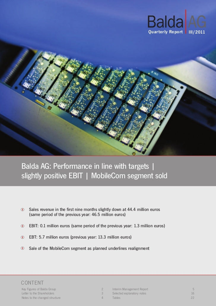 Quarterly Report   III/2011Balda AG: Performance in line with targets |slightly positive EBIT | MobileCom segment sold    ...