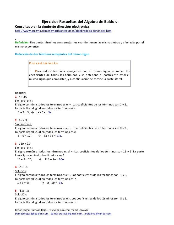EjerciciosResueltosdelAlgebradeBaldor. Consultadoenlasiguientedirecciónelectrónica http://www.quizma.cl/matema...