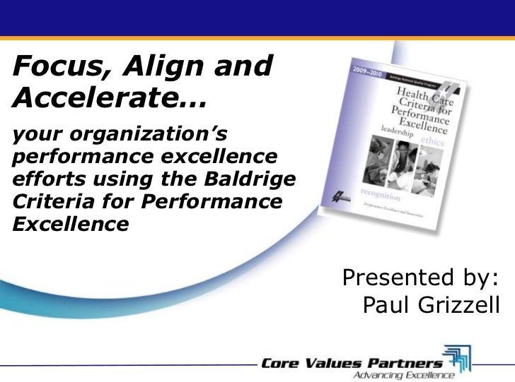 baldridge criteria Customer-focused practices of baldrige award recipients  baldrige criteria framework -  focused practices of baldrige winners.