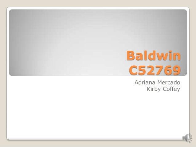 BaldwinC52769 Adriana Mercado     Kirby Coffey