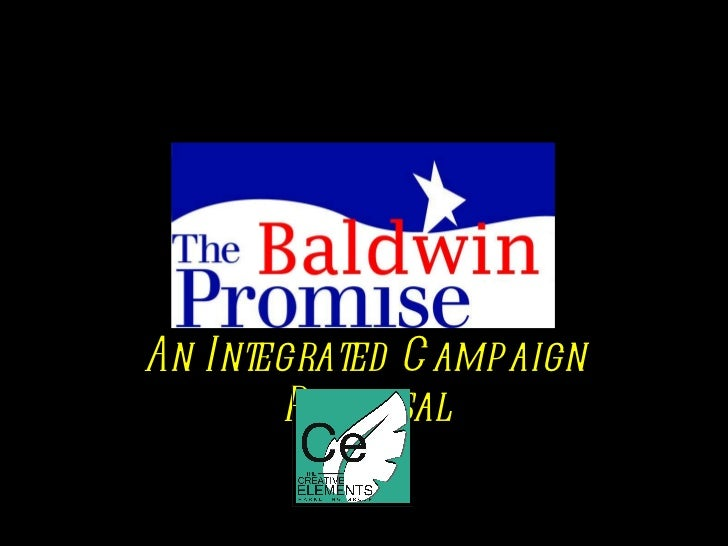 An Integrated Campaign Proposal