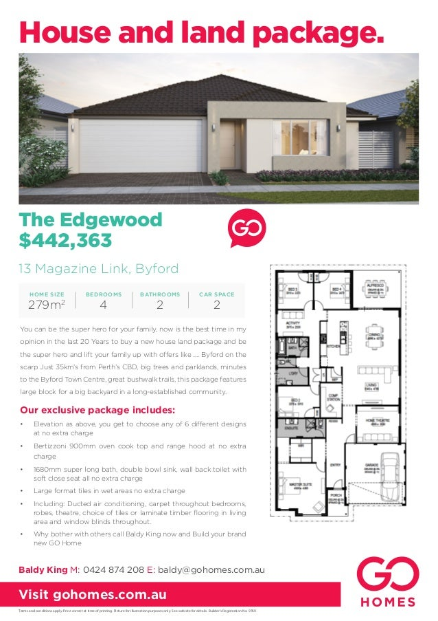 The Edgewood $442,363 Our exclusive package includes: •	 Elevation as above, you get to choose any of 6 different designs ...